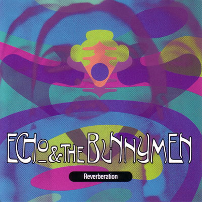 Echo & The Bunnymen - Reverberation